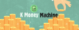 K Money Machine Header